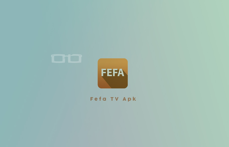 Download Fefa TV Apk Terbaru Full Version Live Streaming